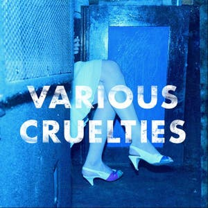 Various Cruelties