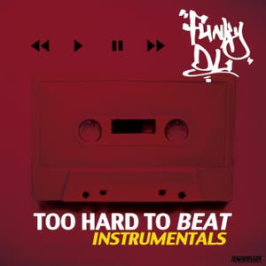 Too Hard to Beat (Instrumentals)