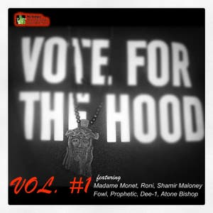 Vote for the Hood, Vol. 1
