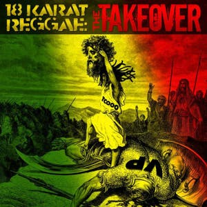 18 Karat Reggae Gold 2012: The Takeover