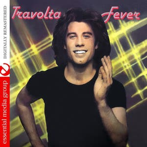Travolta Fever (Digitally Remastered)