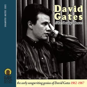 David Gates (The Early Years 1962-1967)