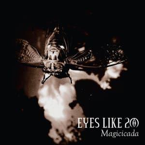 Eyes Like 20