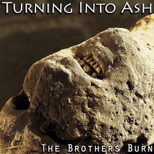 Turning Into Ash