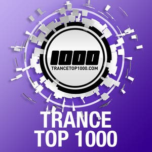 Trance Top 1000 - The Best Trance Classics Ever