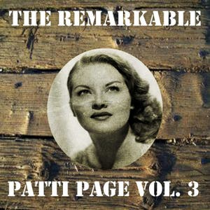 The Remarkable Patti Page Vol 03