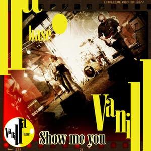 Show me you