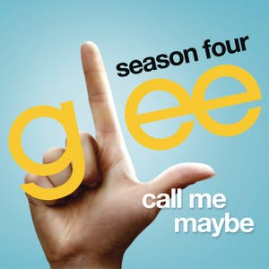 Call Me Maybe (Glee Cast Version)
