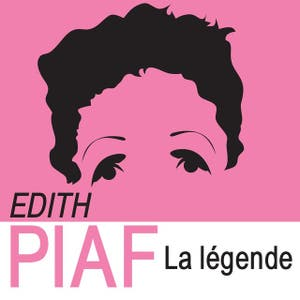 Edith Piaf – The Legend (La legende) (2013)