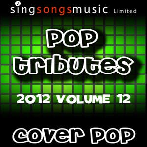 2012 Pop Tributes Volume 12