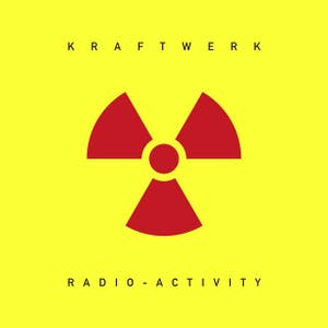 Radio-Activity (2009 Remastered Version)