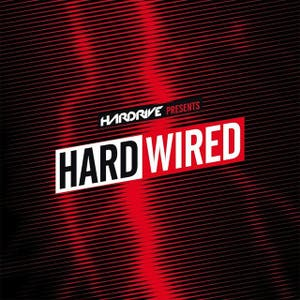 Hardrive Presents Hardwired