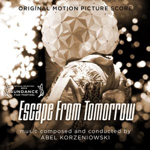 Escape From Tomorrow (Original Motion Picture Score)
