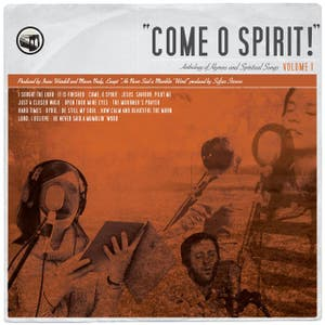 Come O Spirit! Anthology Of Hymns And Spiritual Songs Volume 1