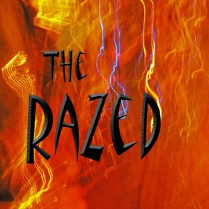 THE RAZED