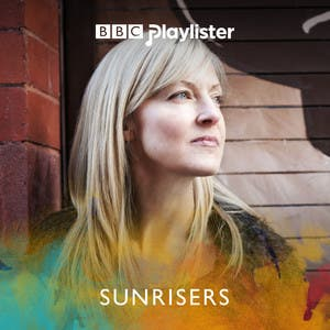 Mary Anne Hobbs' Sunrisers (BBC 6 Music)