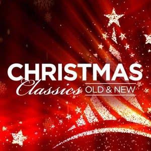 Christmas Classics: Old & New