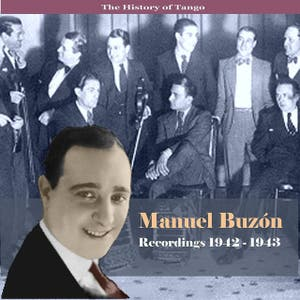 The History of Tango - His Work - Recordings 1942-1943