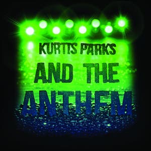 Kurtis Parks and the Anthem