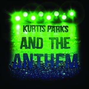 Kurtis Parks and the Anthem