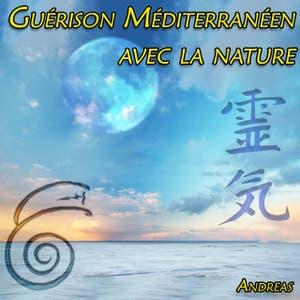 Guérison Méditerranéen avec la nature