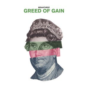 Misanthrop – Greed of Gain