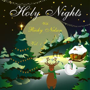 Holy Nights With Ricky Nelson, Vol. 1