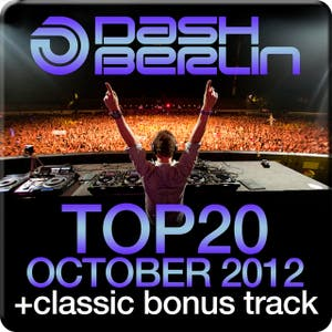 Dash Berlin Top 20 - October 2012 (Including Classic Bonus Track)