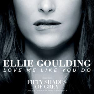 Ellie Goulding Love Me Like You Do - From