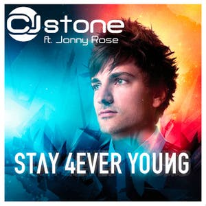 Stay 4ever Young [feat. Jonny Rose]