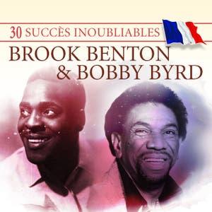 30 Succès inoubliables : Brook Benton & Bobby Byrd