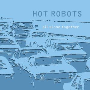Hot Robots