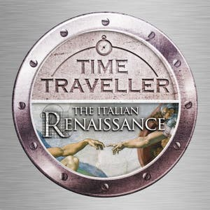Time Traveller: The Italian Renaissance