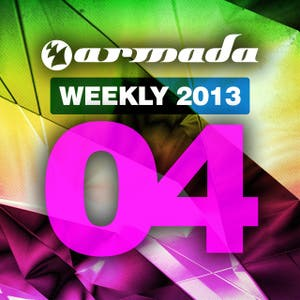 Armada Weekly 2013 - 04 (This Week's New Single Releases)