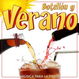 Botellón y Verano. Música para la Fiesta