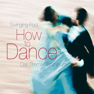 How to Dance - Das Bremer Tanzalbum