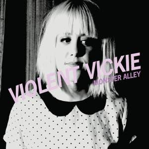 Violent Vickie