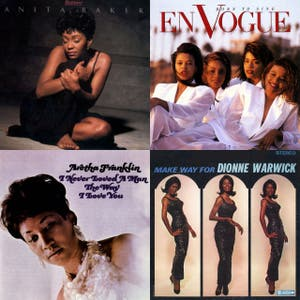 Womens History Month: Soulful Singers - Anita Baker, Aretha Franklin, Dionne Warwick, En Vogue, Roberta Flack, Sister Sledge, Miki Howard, Stacy Lattisaw, Ruth Brown, LaVern Baker
