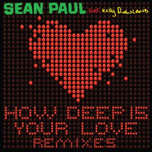 How Deep Is Your Love (feat. Kelly Rowland [Remixes])