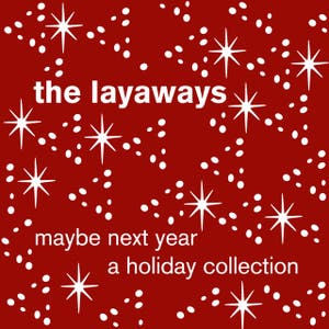 The Layaways