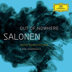 "Salonen: ""Out Of Nowhere"" - Violin Concerto; Nyx"