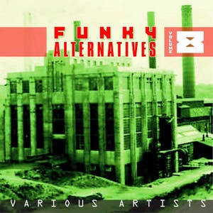 Funky Alternatives Vol.8