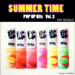Summer Time Pop Up Hits Vol. 2