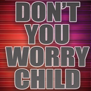 Don't You Worry Child (A Tribute to Swedish House Mafia)