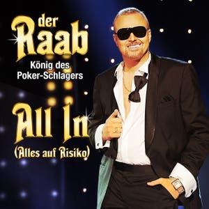 Der Raab - König des Poker-Schlagers