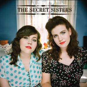 Best Of The Secret Sisters