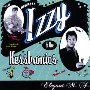 Izzy and the Kesstronics