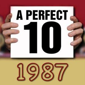 A Perfect Ten - 1987