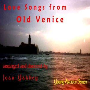 Love Songs From Old Venice