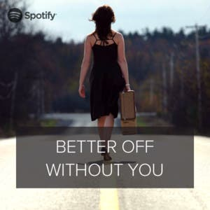 Better Off Playlist